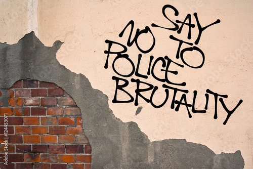 Fényképezés  Say No To Police Brutality - handwritten graffiti sprayed on the wall - critique
