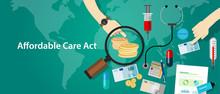 Affordable Care Act ACA Obama  Health Insurance Program