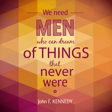 Typographical Background Illustration With Quote Of John F. Kennedy