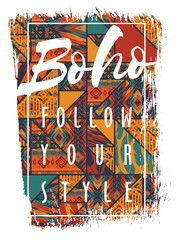 Panel Szklany Boho Vector illustration with the slogan for t-shirts
