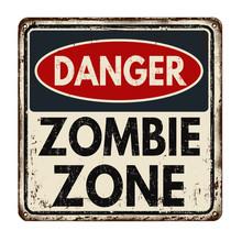 Danger Zombie Zone Vintage Met...