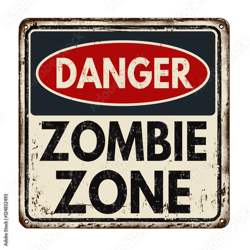 Photo Danger zombie zone vintage metal sign