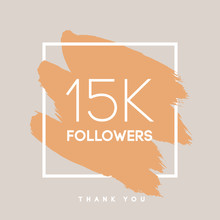 Vector Thanks Design Template For Network Friends And Followers. Thank You  15 K  Card. Image  Social Networks. Web User Celebrates Large Number Of Subscribers Or .