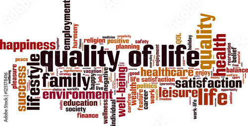 Quality of life word cloud concept. Vector illustration