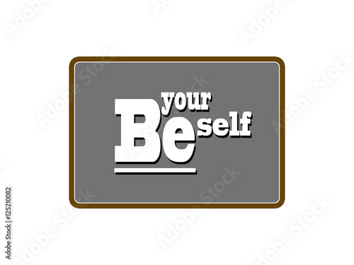 Photo  Be yourself