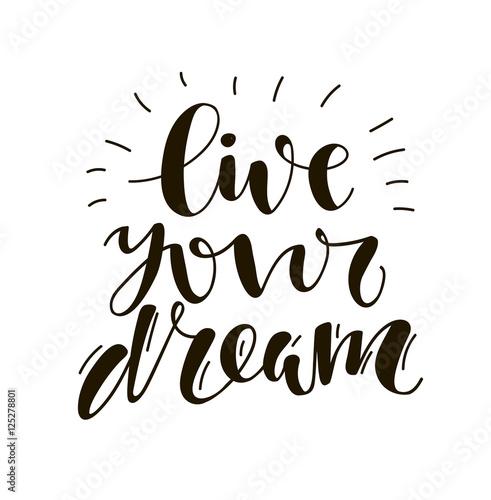 Fotografie, Obraz  Live your dream