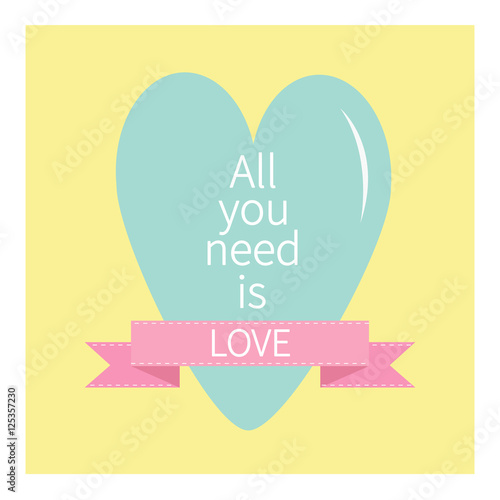 Photo  All You Need is Love Lettering with heart and pink ribbon