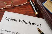 Opiate Withdrawal Written On A...