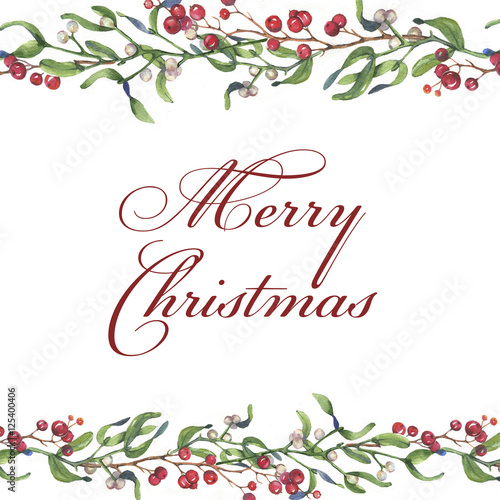 Poster Retro sign Hand-drawn watercolor template for greeting Christmas card with mistletoe branches, holly and berries isolated on the white background. Decorative ornamental fame. Merry Christmas