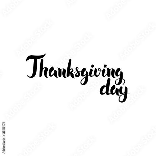 Staande foto Positive Typography Thanksgiving Day Handwritten Lettering