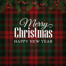 Merry Christmas Greeting Card, Invitation With Christmas Tree Branches And Red Berries Border. Tartan Checkered Background.
