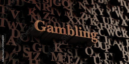 Gambling - Wooden 3D rendered letters/message плакат