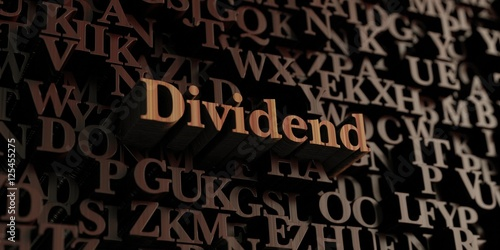 Fotografía  Dividend - Wooden 3D rendered letters/message