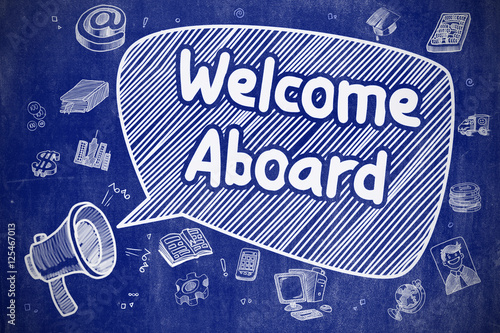 Fotografie, Obraz  Welcome Aboard - Doodle Illustration on Blue Chalkboard.