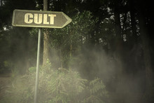 Old Signboard With Text Cult Near The Sinister Forest
