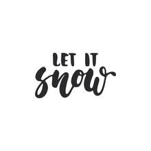 Let It Snow - Lettering Christ...