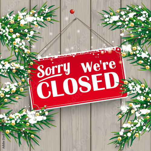 Fotografering  Christmas Twigs Wood Closed Sign