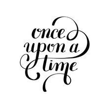 Once Upon A Time Hand Letterin...