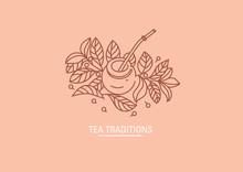 Logo On Tea Traditions. Tea Leaves And Tea Mate