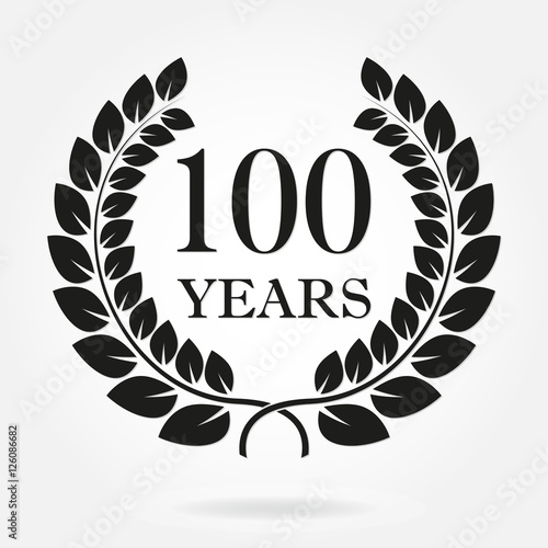 100 years anniversary laurel wreath sign or emblem. Template for celebration and congratulation design. Vector 100th anniversary label isolated on white background.
