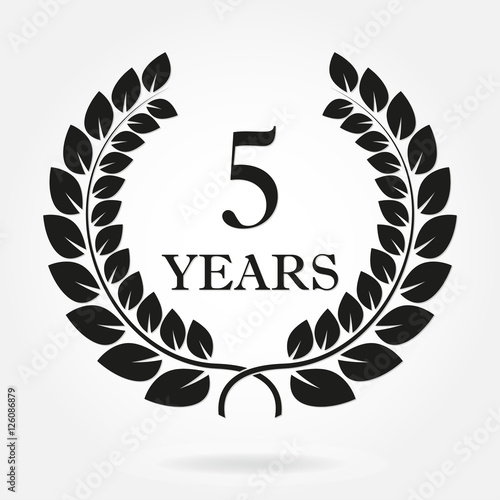 5 years anniversary laurel wreath sign or emblem. Template for ...