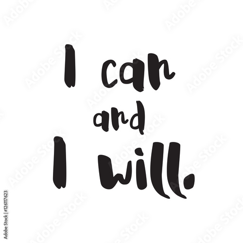 Fotografiet  I can and i will vector Lettering