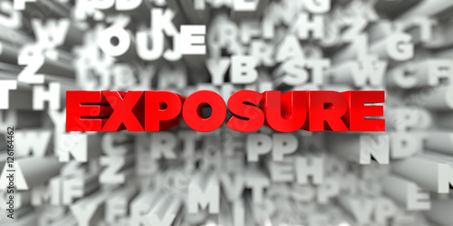 Fotografie, Obraz  EXPOSURE -  Red text on typography background - 3D rendered royalty free stock image