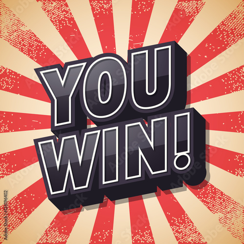 Photo  You win, Retro poster, Vector illustration