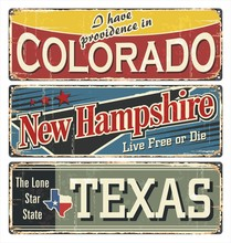 Vintage Tin Sign Collection With America State. Colorado. New Hampshire. Texas. Retro Souvenirs On Rust Background. American Flag. Patriot. Rodeo. Tradition. Grunge Effects Can Be Removed. USA State.