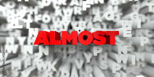 Fotografía  ALMOST -  Red text on typography background - 3D rendered royalty free stock image