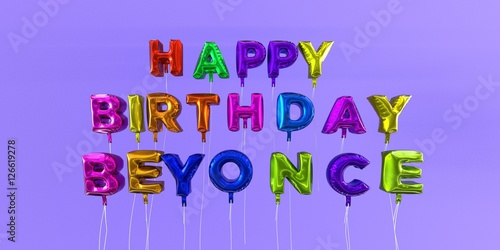 Photo  Happy Birthday Beyonce card with balloon text - 3D rendered stock image