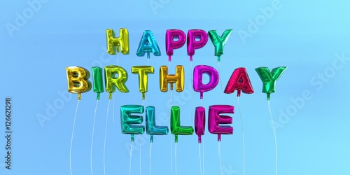 Photo  Happy Birthday Ellie card with balloon text - 3D rendered stock image