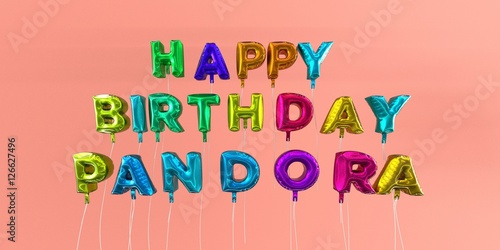 Photo  Happy Birthday Pandora card with balloon text - 3D rendered stock image