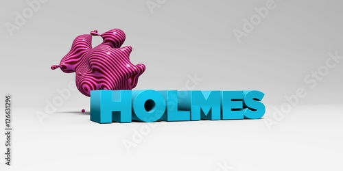 Fotografia  HOLMES - 3D rendered colorful headline illustration
