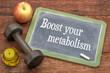 Boost your metabolism blackboard sign
