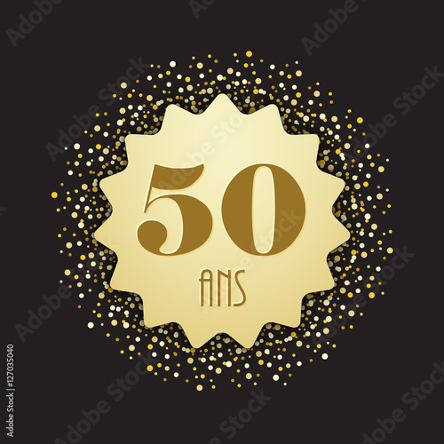 Carte Joyeux Anniversaire 50 Ans Buy This Stock Vector And