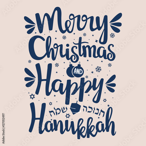 hand written lettering with text happy hanukkah and merry christmas