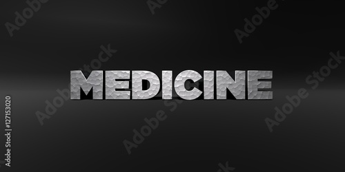 Fotografie, Obraz  MEDICINE - hammered metal finish text on black studio - 3D rendered royalty free stock photo