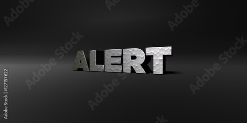 Fototapety, obrazy: ALERT - hammered metal finish text on black studio - 3D rendered royalty free stock photo. This image can be used for an online website banner ad or a print postcard.