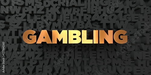 Gambling - Gold text on black background - 3D rendered royalty free stock picture плакат