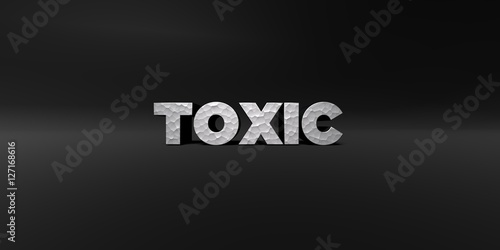 Fotografie, Obraz  TOXIC - hammered metal finish text on black studio - 3D rendered royalty free stock photo