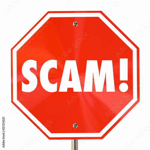 Photo  Scam Stop Sign Word Fraud Lies Deception 3d Illustration