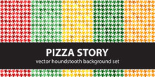 "Houndstooth Pattern Set ""Pizza..."