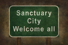 Sanctuary City Welcome Road Si...