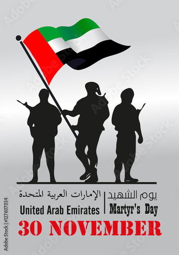 Photo commemoration day of the United Arab Emirates ( UAE ) Martyr's Day ; with an ins