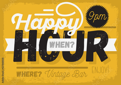 Canvas Print Happy Hour. New Vintage Headline Sign Design With A Banner Ribbo