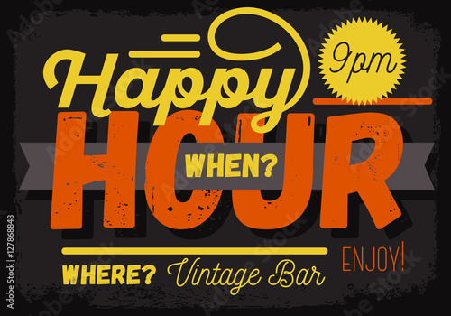 Happy Hour. New Vintage Headline Sign Design With A Banner Ribbo Wallpaper Mural