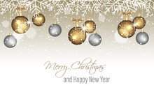 Merry Christmas And Happy New Year Banner With Snowflakes, Snow, Blurred Circles, Golden And Silver Hanging Baubles.