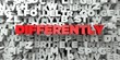 DIFFERENTLY - Red text on typography background - 3D rendered royalty free stock image. This image can be used for an online website banner ad or a print postcard.