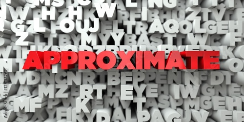 APPROXIMATE -  Red text on typography background - 3D rendered royalty free stock image Canvas Print
